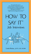 How To Say It Job Interviews