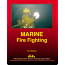Marine Fire Fighting 1st edition