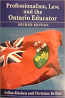 Professionalism, Law, and the Ontario Educator 2edition
