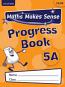 Maths Makes Sense: Y5 A Progress Book Pack of 10
