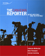CDN ED The Canadian Reporter  News Writing and Reporting , 3rd Edition