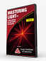 Mastering Light DVD - An Introduction to Laser Safety