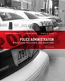 Police Administration: Structures, Processes, and Behavior, 8/E