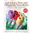 Laboratory Tests and Diagnostic Procedures with Nursing Diagnoses (8th Edition)