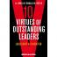 Ten Virtues of Outstanding Leaders: Leadership and Character