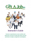GET A JOB KIT INSTRUCTOR'S GUIDE