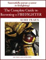 The Complete Guide to Becoming a Firefighter, Revised and Updated Edition