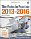 Rules in Practice: 2013-2016