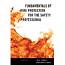 Fundamentals of Fire Protection for the Safety Professional 2ed