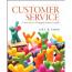 Customer Service: Career Success Through Customer Loyalty 6ed
