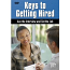 Keys to Getting Hired