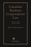 Canadian Business Corporations Law, 3rd Edition – Volume 3