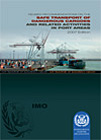 Transport of Dangerous Goods in Port Areas:IMO