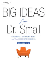 Big Ideas from Dr. Small Grade 4-8 Creating a Comfort Zone for Teaching Mathematics Facilitator Guide and DVD