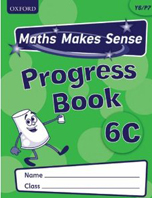 Maths Makes Sense: Y6 C Progress Book Pack of 10