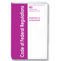 The Code of Federal Regulations, CFR Title 40, EPAParts 266-299, Revised July 2011
