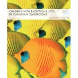 Children with Exceptionalities in Canadian Classrooms 8ed