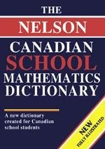 Nelson Canadian School Mathematics Dictionary Grades 7 and up