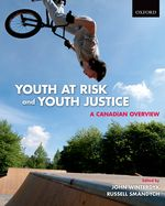 Youth at Risk and Youth Justice A Canadian Overview
