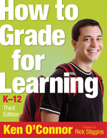 How to Grade for Learning, K-12 Third Edition