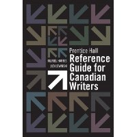 Prentice Hall Reference Guide for Canadian Writers Plus