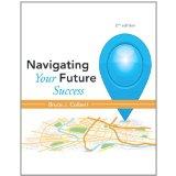 Navigating Your Future Success Plus NEW 2ed