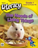 Nelson Literacy 1 The Needs of Living Things - Guided Reading Kit