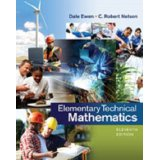 Student Solutions Manual for Ewen/Nelson's Elementary Technical Mathematics 11ed