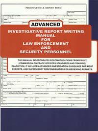 Advanced Investigative Report Writing Manual