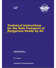 Technical Instructions for the Safe Transport of Dangerous Goods By Air 2015-2016 (Doc 9284)
