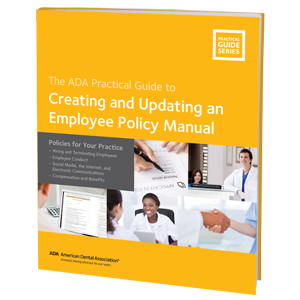 The ADA Practical Guide to Creating and Updating an Employee Policy Manual