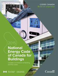 The National Energy Code of Canada for Buildings 2015 (NECB)