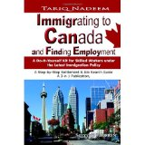 Immigrating to Canada and Finding Employment 2nd Edition