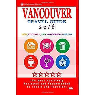 Vancouver Travel Guide 2018: Shops, Restaurants,...